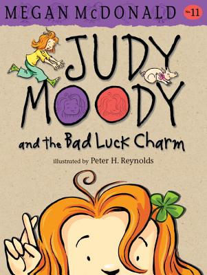 Judy Moody and the Bad Luck Charm By McDonald, Megan/ Reynolds, Peter H. (ILT)